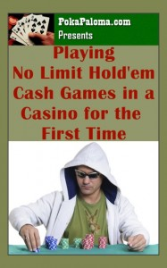 Playing no limit holdem cash game in a casino for the first time
